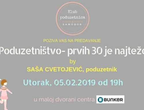 "Radionica: ""Poduzetništvo – prvih 30 je najteže"" by Saša Cvetojević"